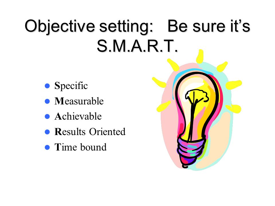 Objective setting: Be sure it's S.M.A.R.T.