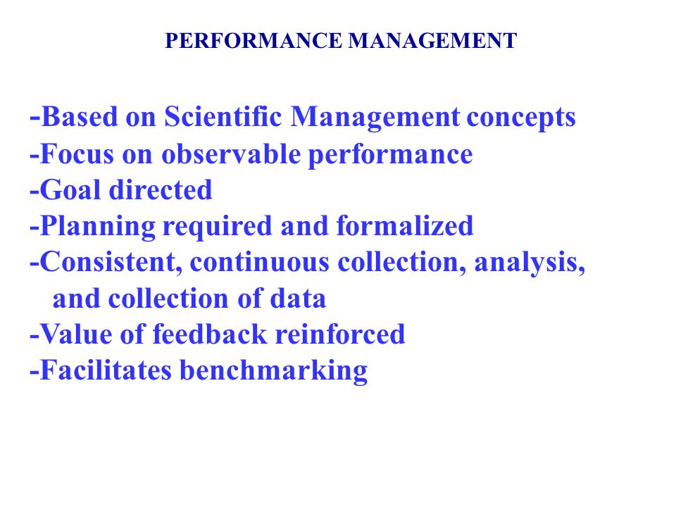 -Based on Scientific Management concepts