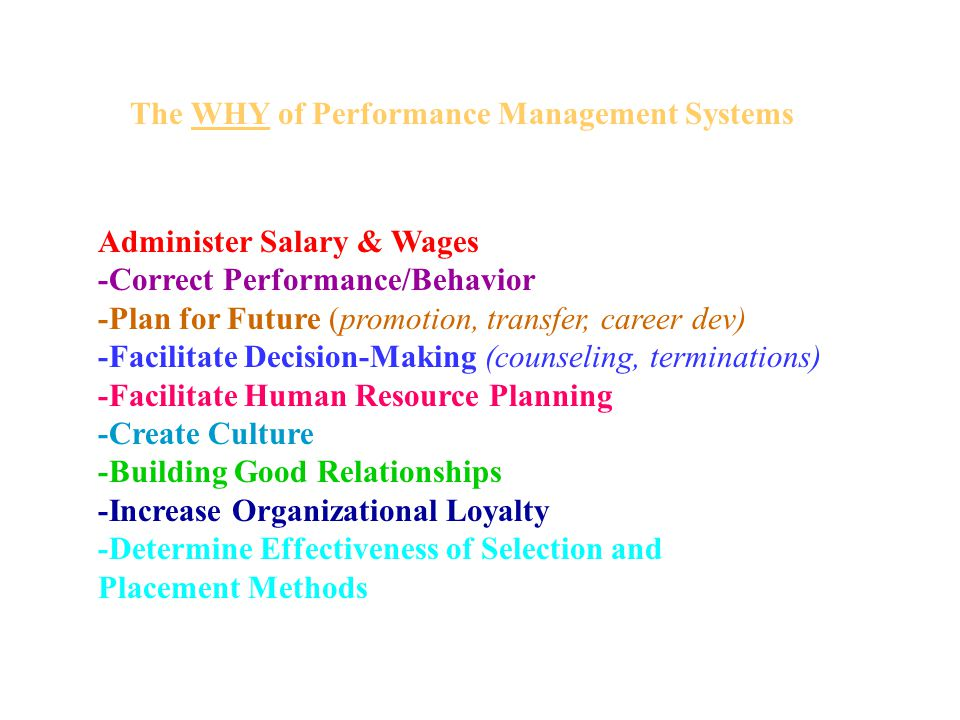 The WHY of Performance Management Systems