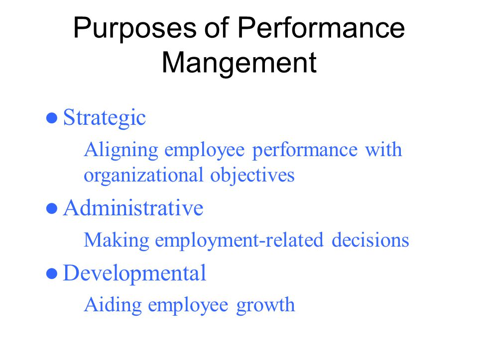 Purposes of Performance Mangement