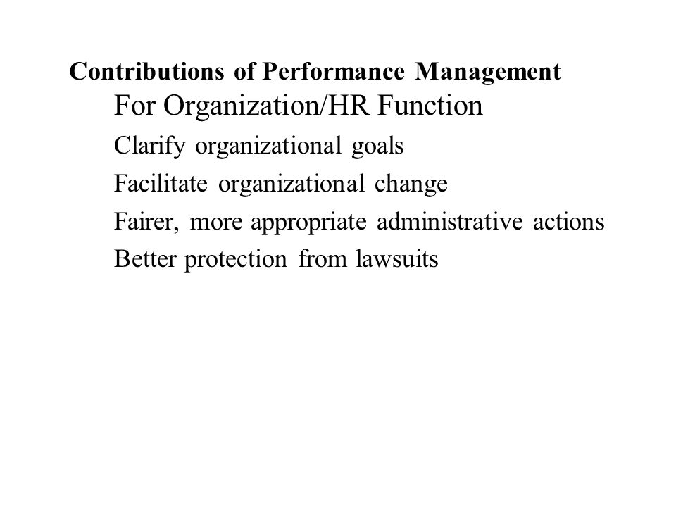 Contributions of Performance Management For Organization/HR Function
