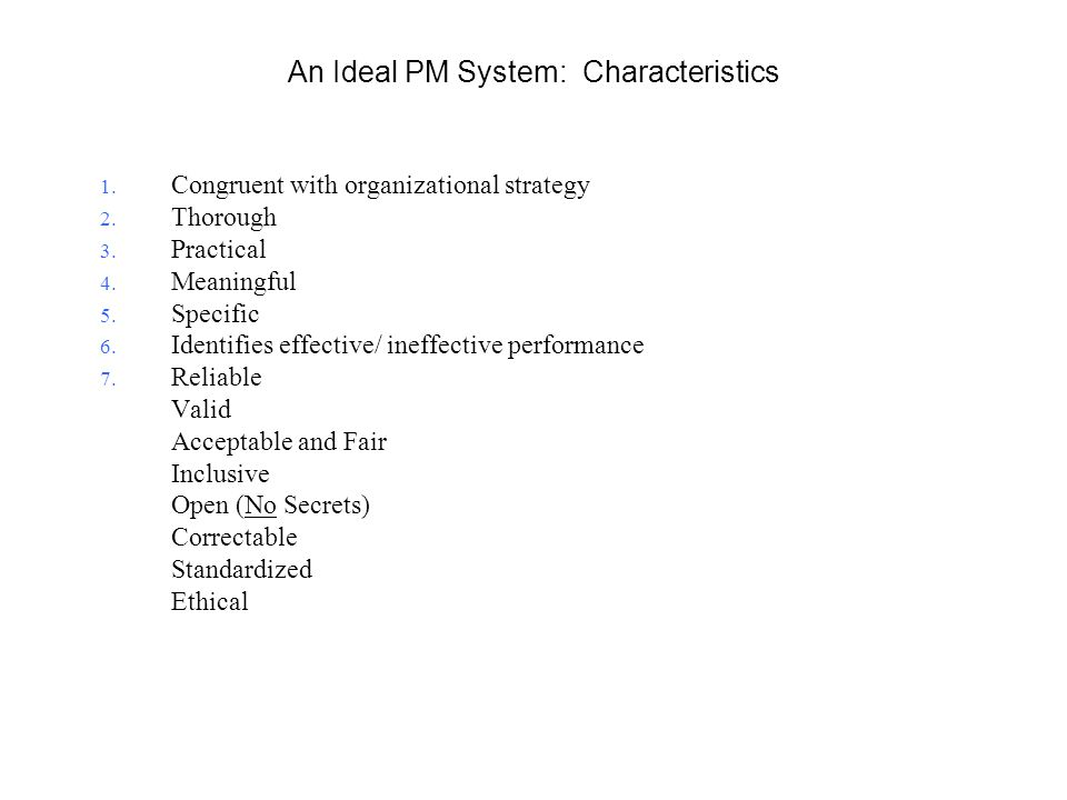 An Ideal PM System: Characteristics