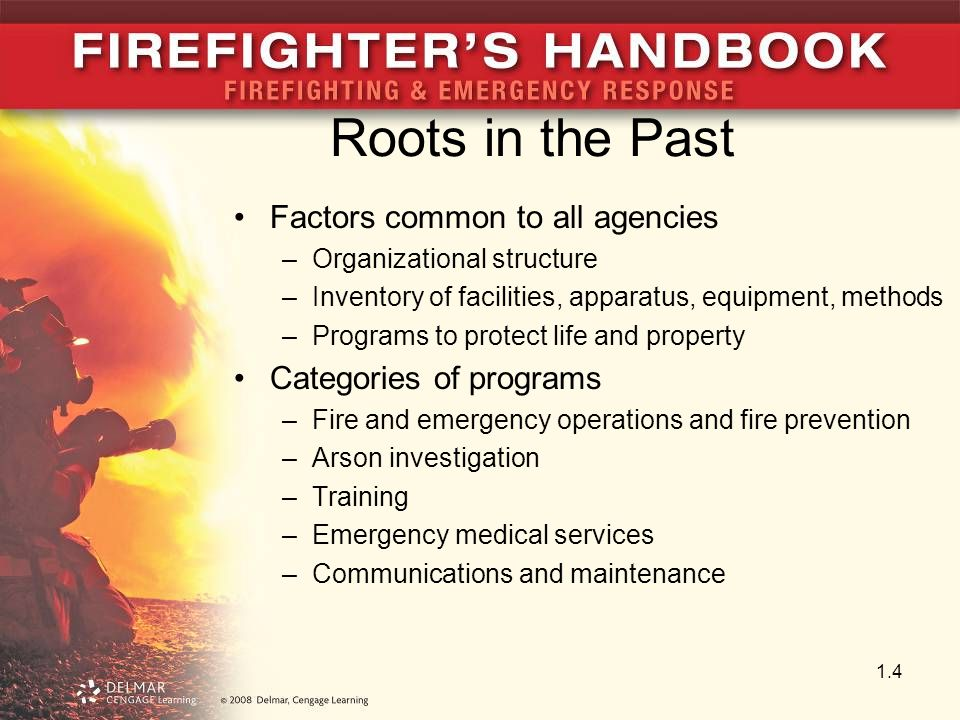 Roots in the Past Factors common to all agencies
