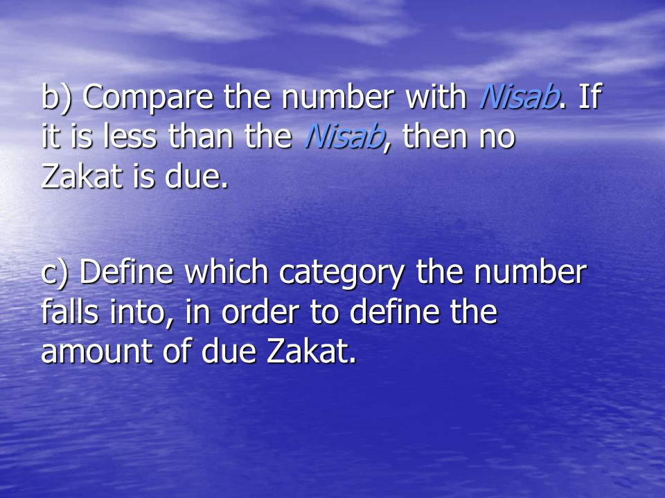 b) Compare the number with Nisab