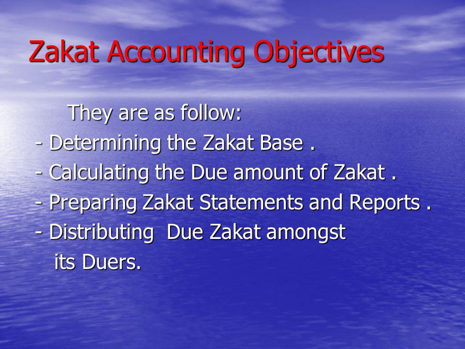 Zakat Accounting Objectives