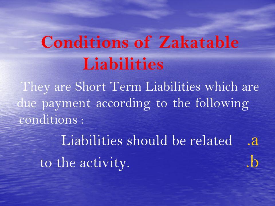 Conditions of Zakatable Liabilities