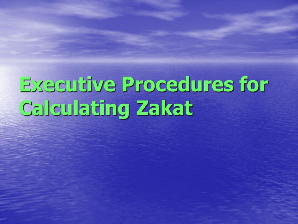 Executive Procedures for Calculating Zakat