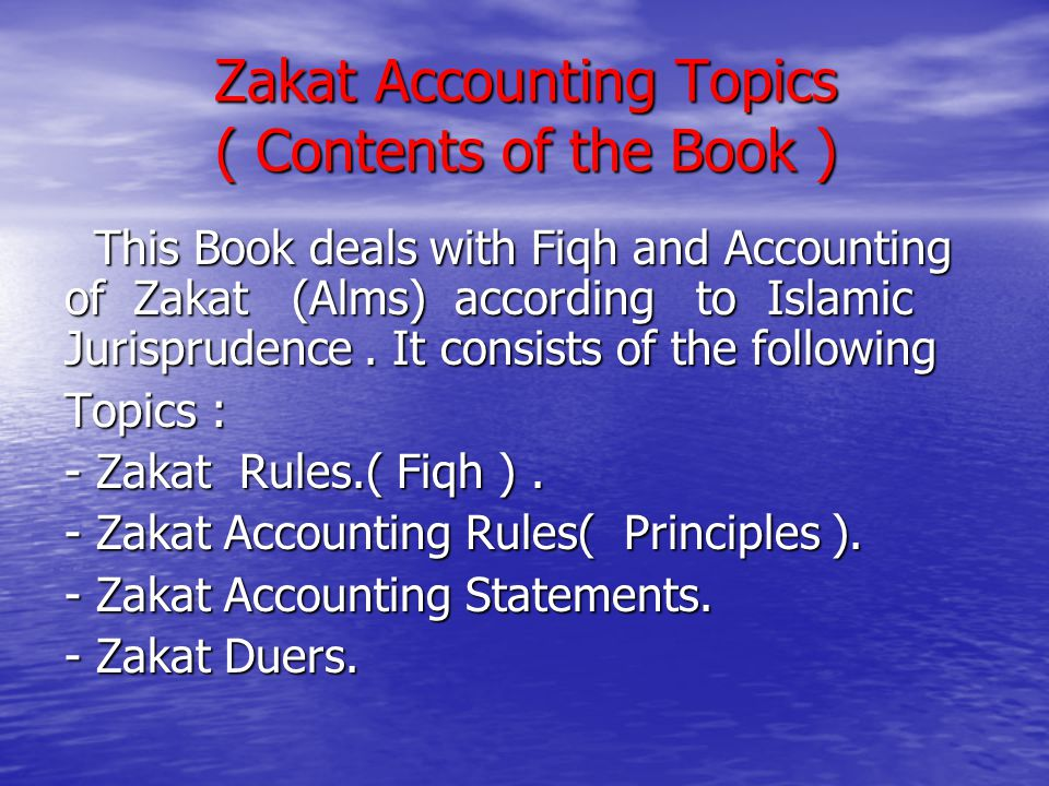 Zakat Accounting Topics ( Contents of the Book )