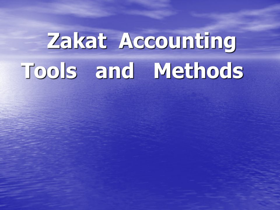Zakat Accounting Tools and Methods