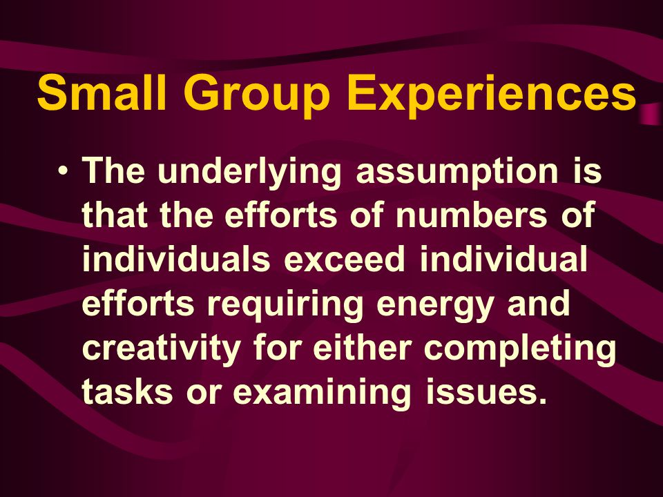 Small Group Experiences