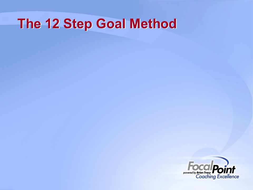 The 12 Step Goal Method