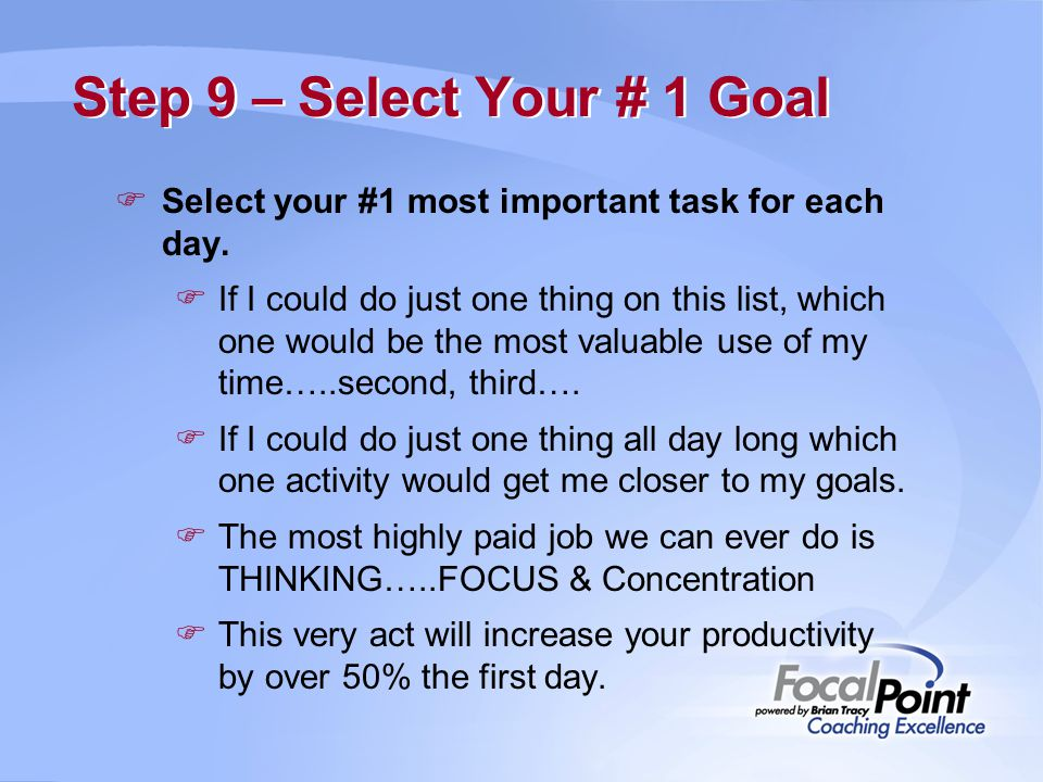 Step 9 – Select Your # 1 Goal