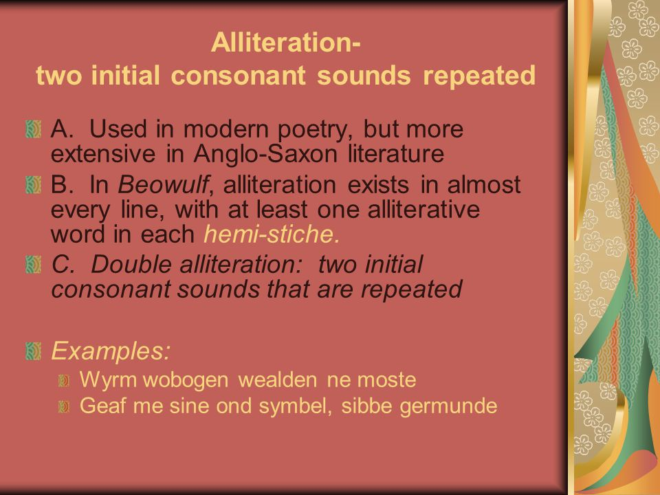 Alliteration- two initial consonant sounds repeated