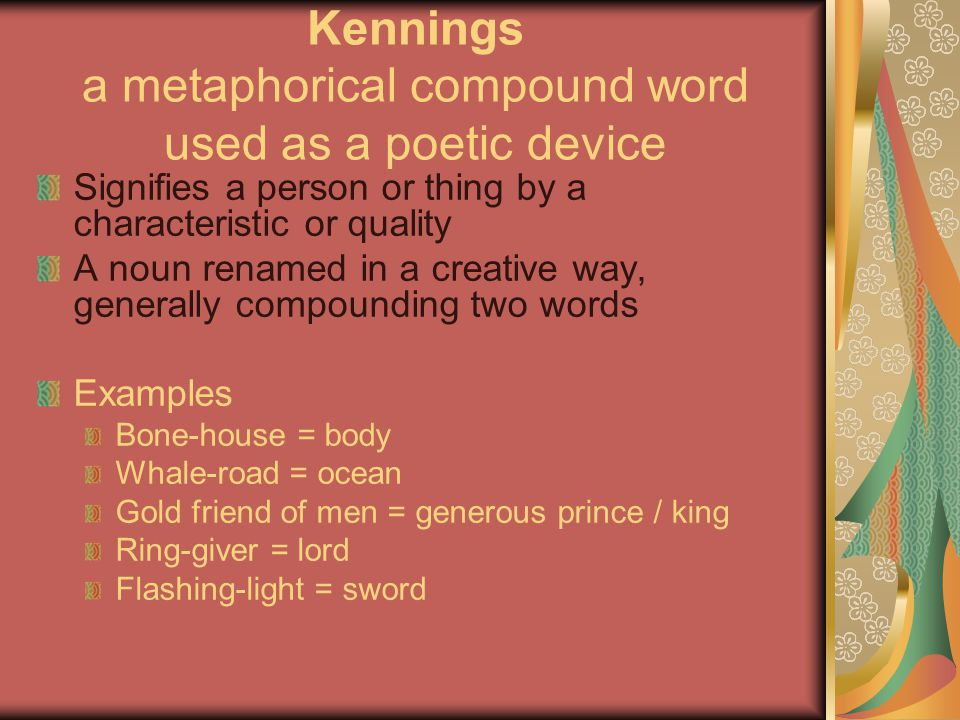 Kennings a metaphorical compound word used as a poetic device