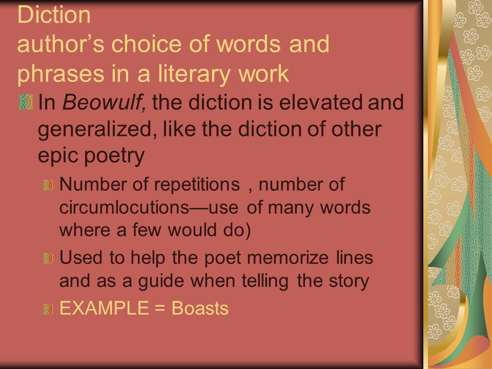 Diction author's choice of words and phrases in a literary work