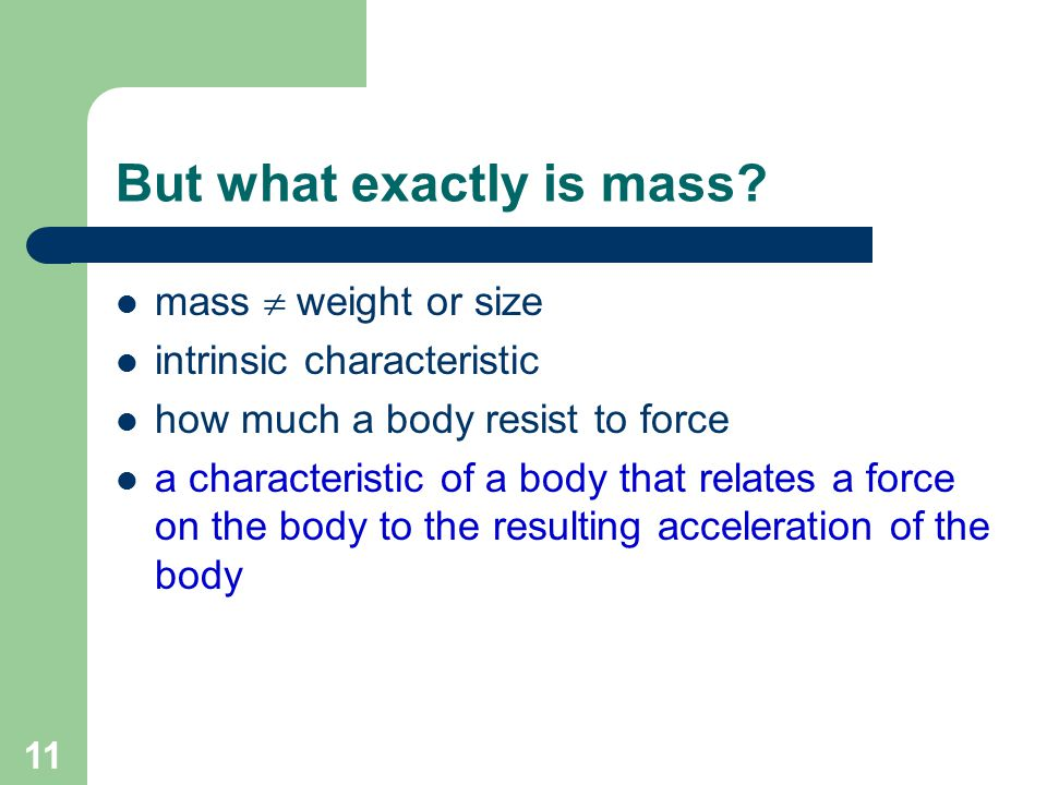 But what exactly is mass