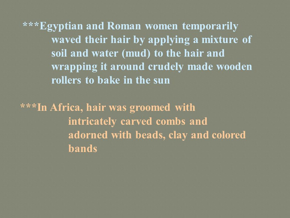 Egyptian and Roman women temporarily