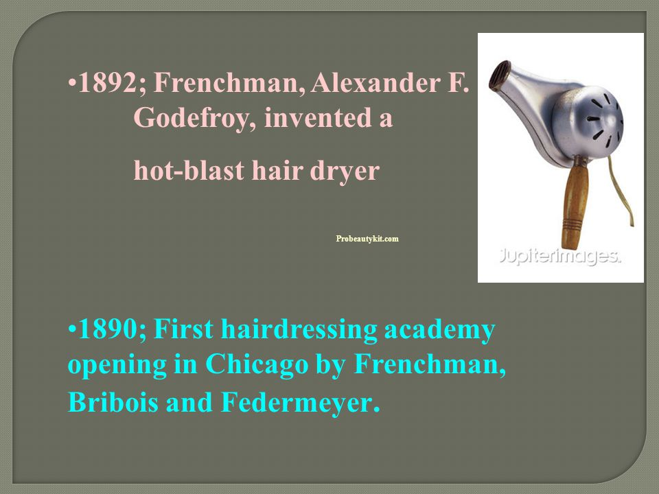 1892; Frenchman, Alexander F. Godefroy, invented a