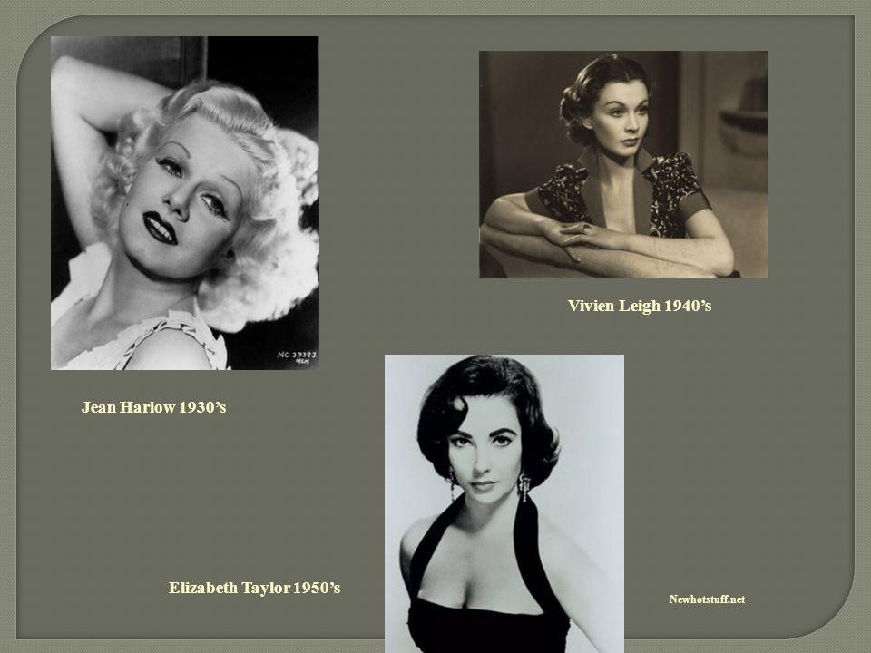 Vivien Leigh 1940's Jean Harlow 1930's Elizabeth Taylor 1950's
