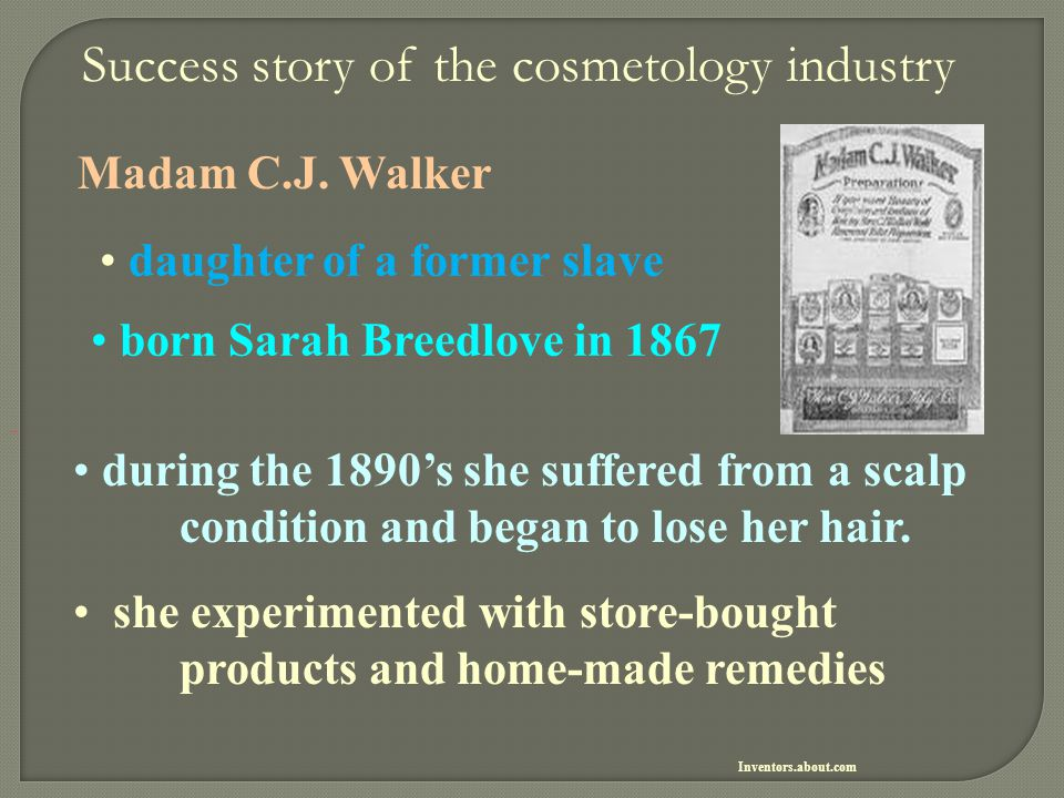 Success story of the cosmetology industry Madam C.J. Walker