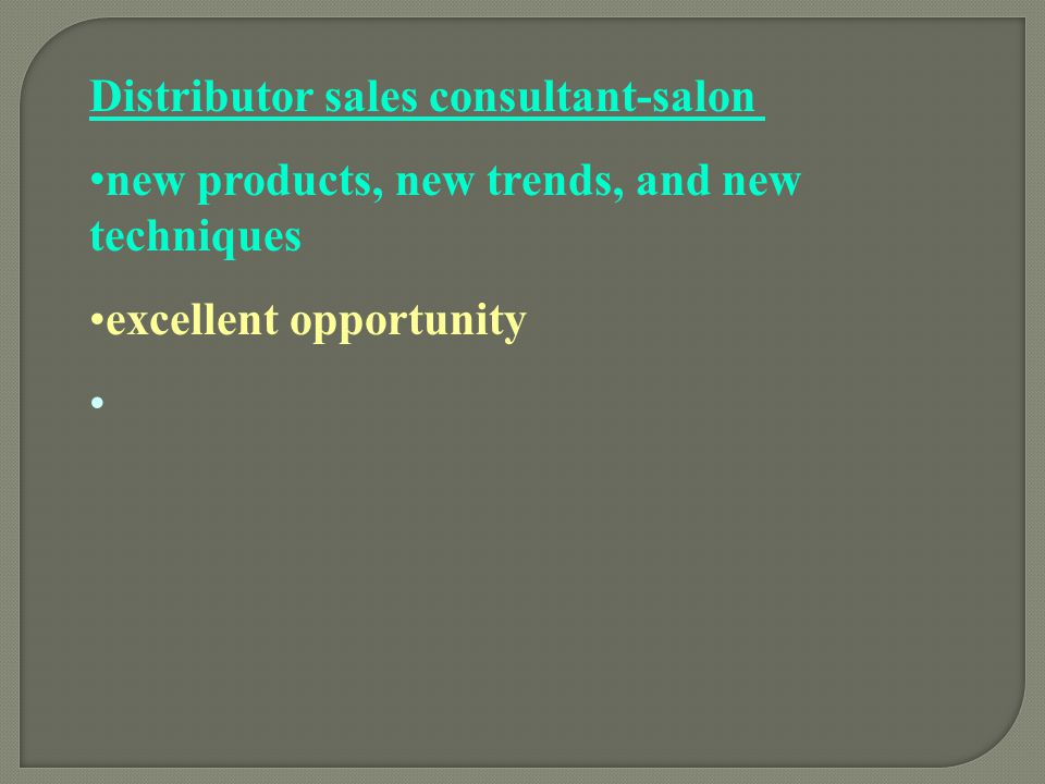 Distributor sales consultant-salon
