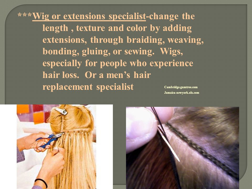 Wig or extensions specialist-change the