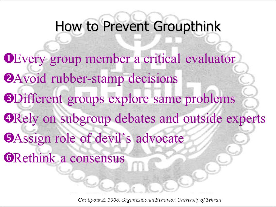 How to Prevent Groupthink