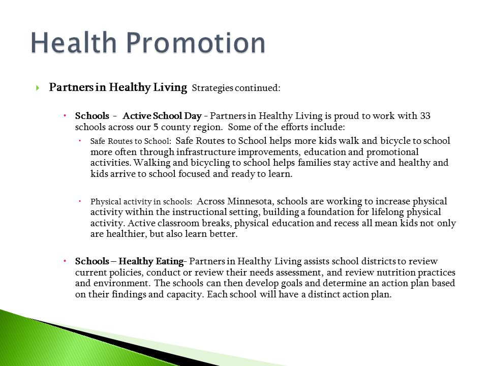 Health Promotion Partners in Healthy Living Strategies continued: