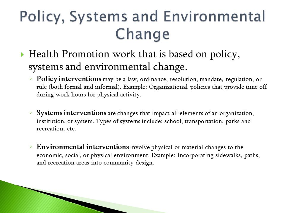 Policy, Systems and Environmental Change