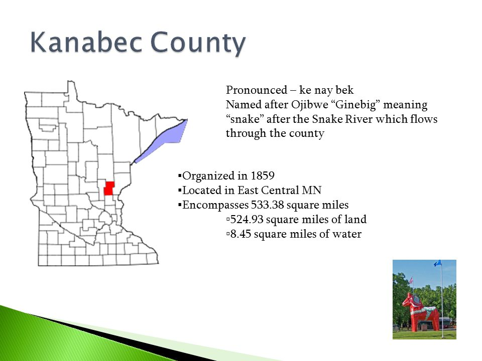 Kanabec County Pronounced – ke nay bek