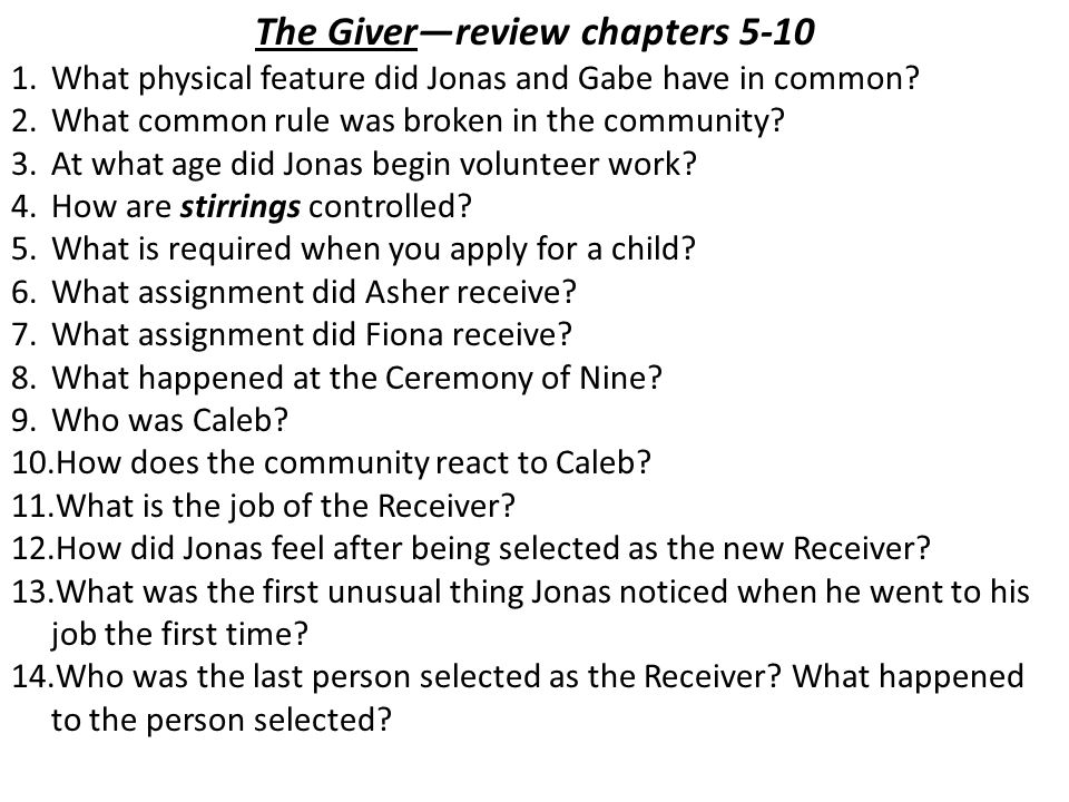 The Giver—review chapters 5-10