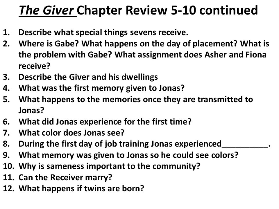 The Giver Chapter Review 5-10 continued