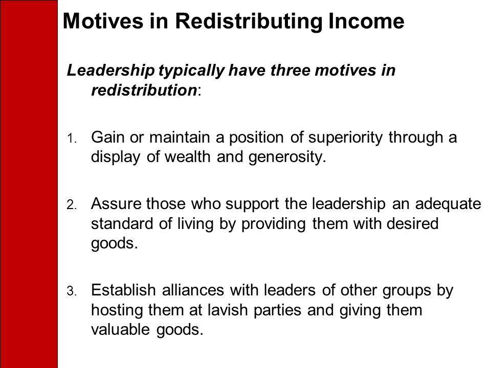 Motives in Redistributing Income