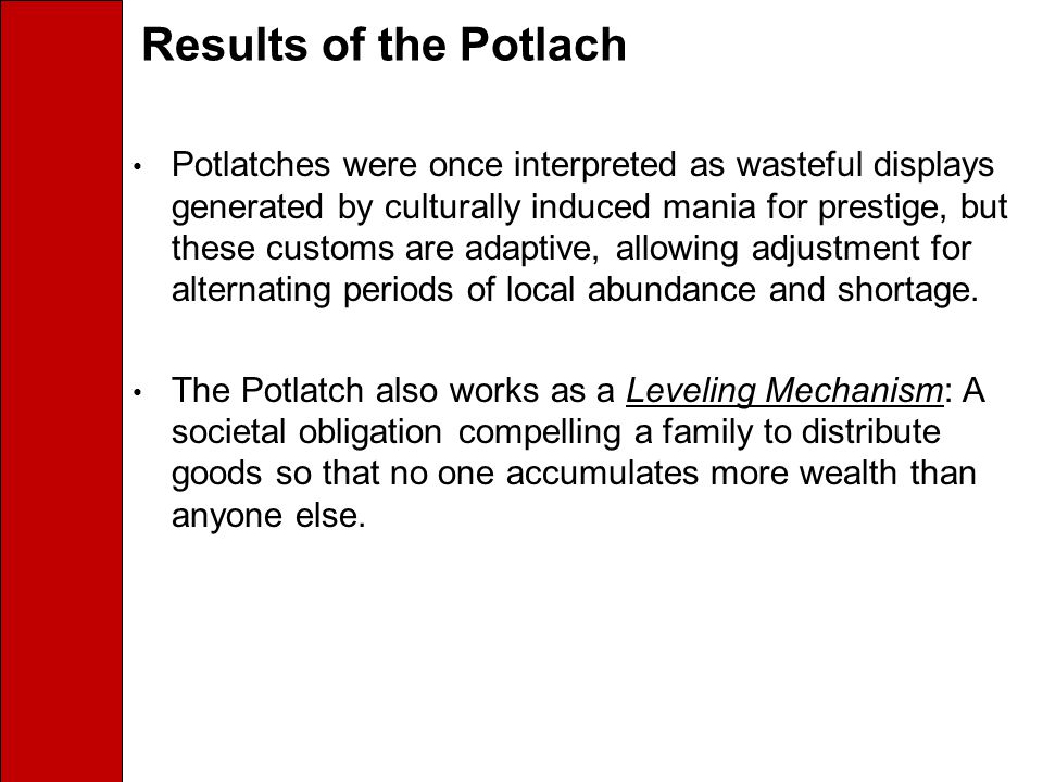 Results of the Potlach