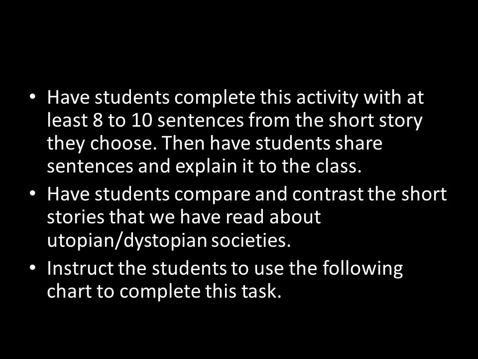 Have students complete this activity with at least 8 to 10 sentences from the short story they choose. Then have students share sentences and explain it to the class.