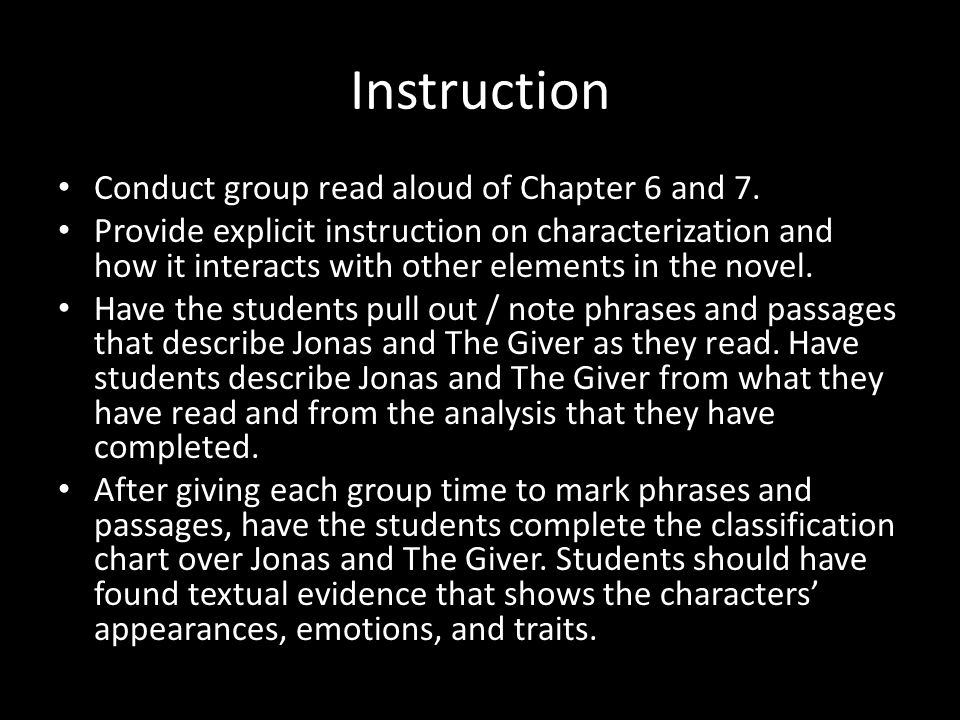 Instruction Conduct group read aloud of Chapter 6 and 7.
