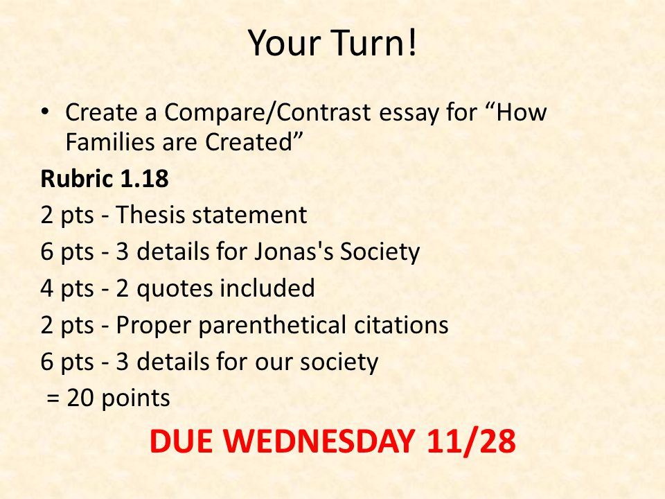Your Turn! DUE WEDNESDAY 11/28