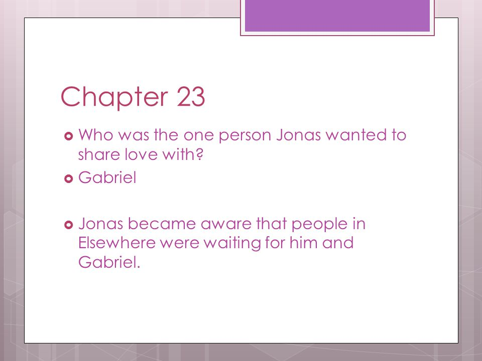 Chapter 23 Who was the one person Jonas wanted to share love with