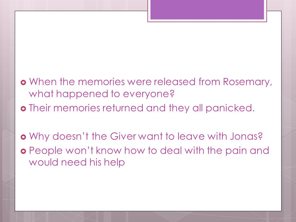 When the memories were released from Rosemary, what happened to everyone