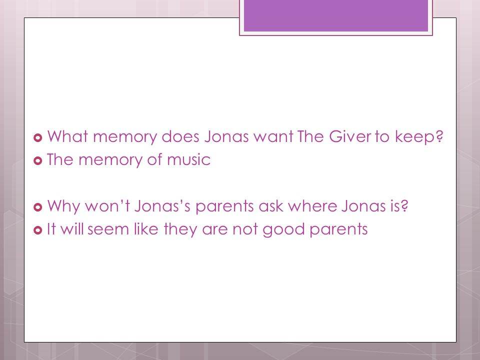 What memory does Jonas want The Giver to keep