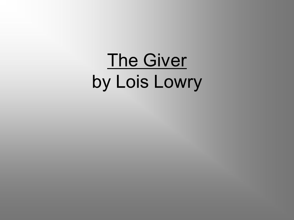 english essay giver lois lowrys The giver by lois lowry essay - the giver is written from the point of view of jonas, an eleven-year-old boy living in a futuristic society that has eliminated all pain, fear, war, and hatred.