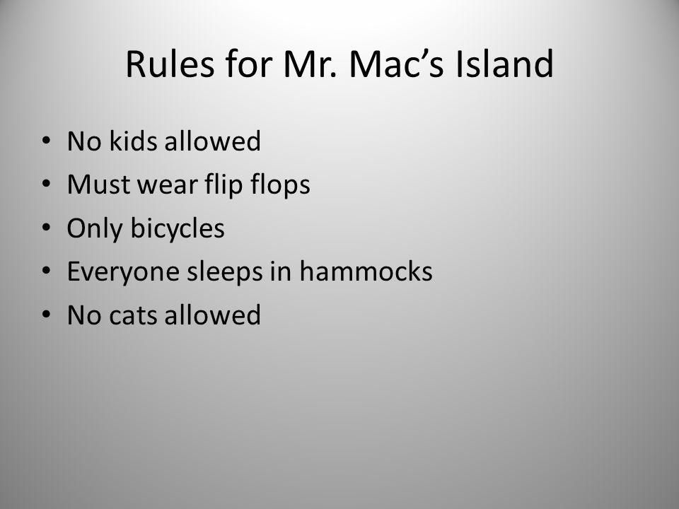 Rules for Mr. Mac's Island