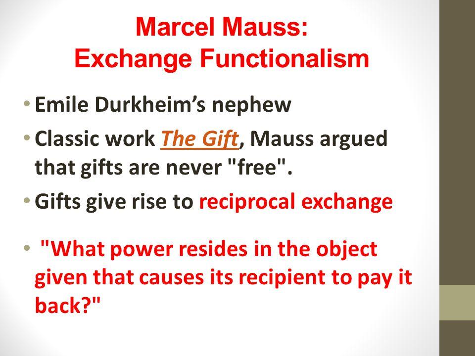 Marcel Mauss: Exchange Functionalism