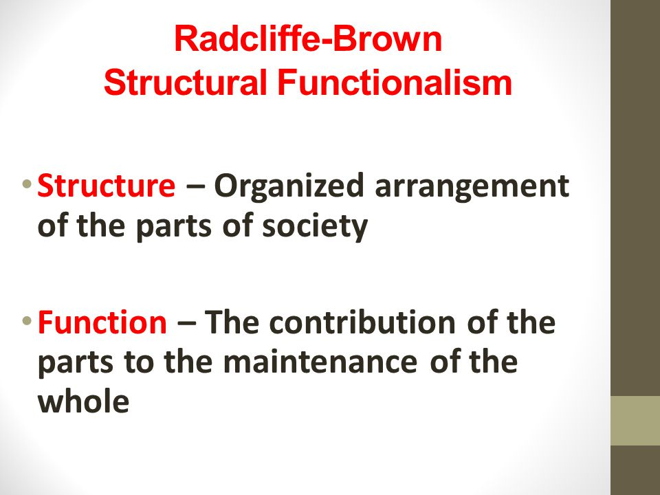 Radcliffe-Brown Structural Functionalism