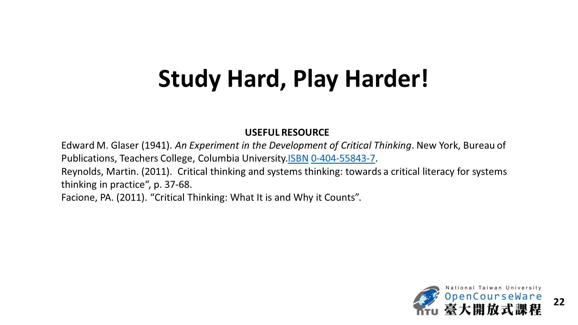 Study Hard, Play Harder! USEFUL RESOURCE