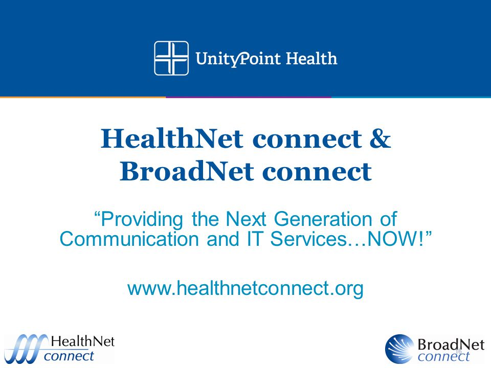 HealthNet connect & BroadNet connect