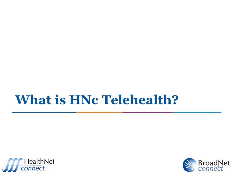 What is HNc Telehealth