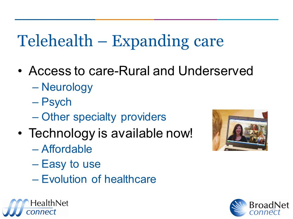 Telehealth – Expanding care