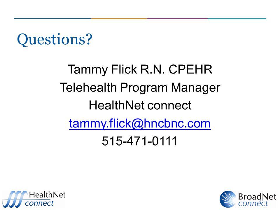 Questions. Tammy Flick R.N.