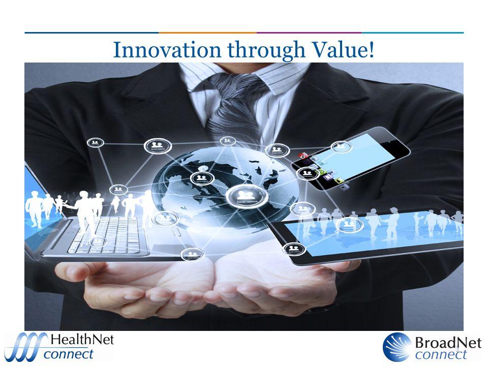 Innovation through Value!